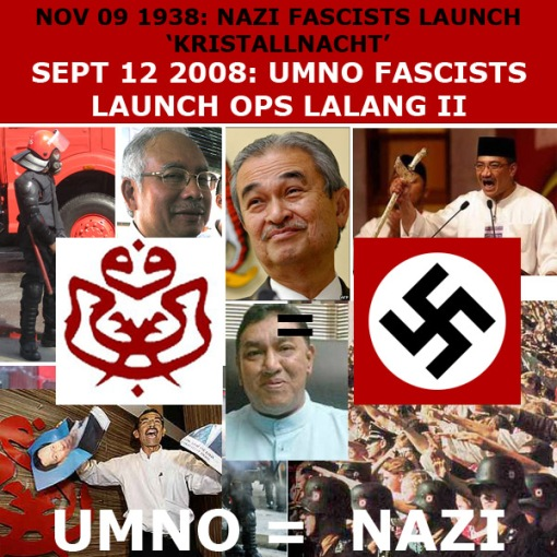 UMNO motherfuckers try to emulate Nazis . 12 Sept 2008